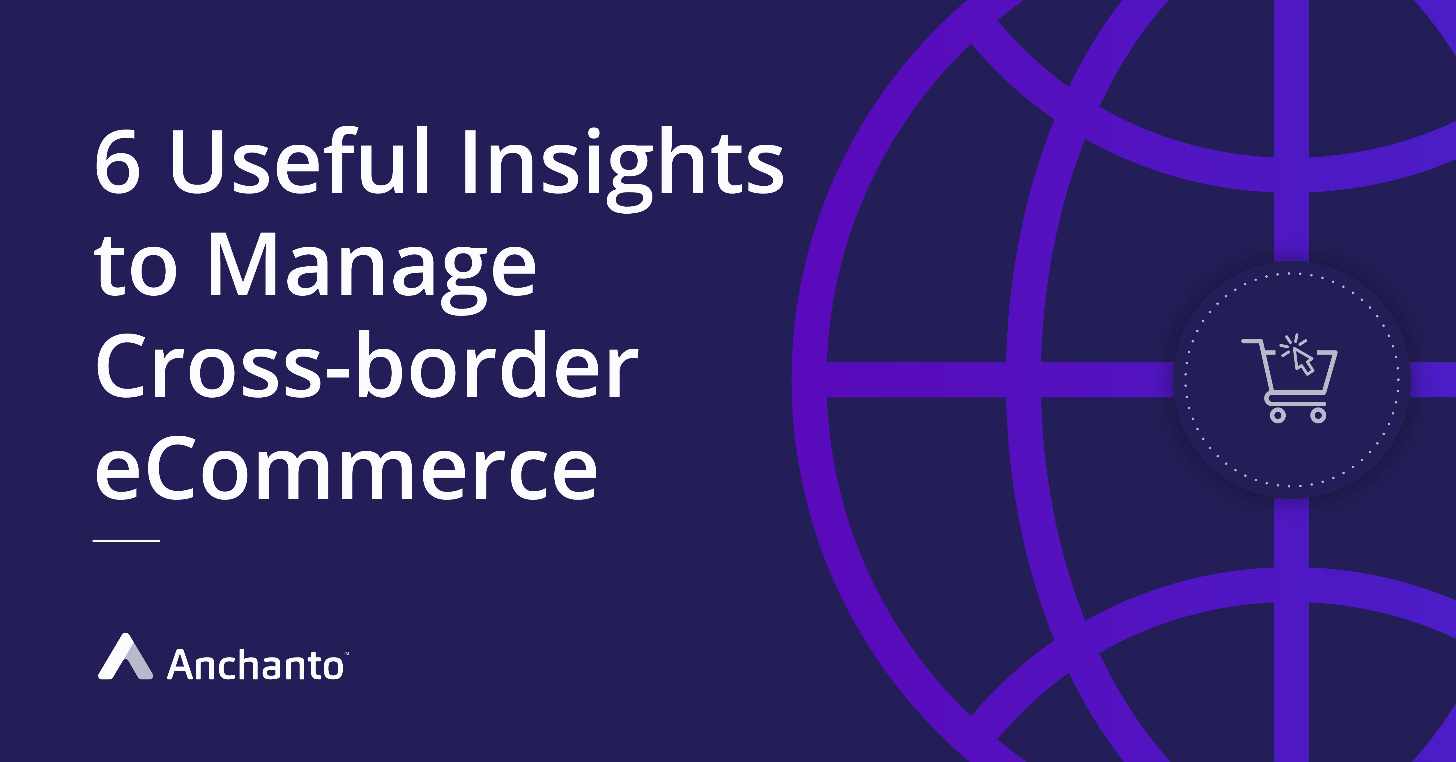 practical_insights_to_manage_cross_border_ecommerce